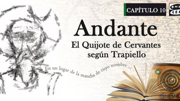 Capítulo X: Andante, El Quijote de Cervantes según Trapiello