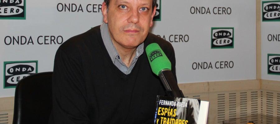 Fernando Rueda nos presenta 'Espías y traidores'