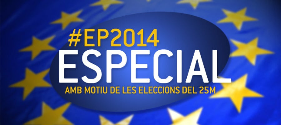 Especial Eleccions Europees 2014