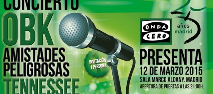 Concierto de Onda Cero: OBK, Amistades Peligrosas y Tenessee