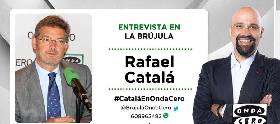 Rafael Catalá en La Brújula