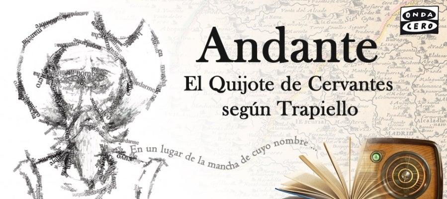 Andante, versión sonora de El Quijote de Cervantes según Trapiello