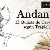 Capítulo III: Andante, El Quijote de Cervantes según Trapiello