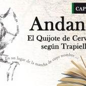 Capítulo IV: Andante, El Quijote de Cervantes según Trapiello