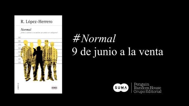Estreno en exclusiva del booktrailer de 'Normal', el debut en la novela negra de Roberto López- Herrero