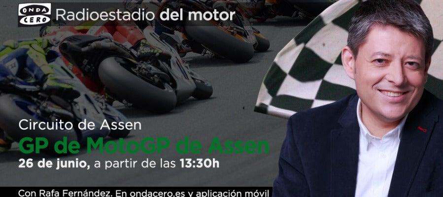 Gran Premio de MotoGP de Assen en Radioestadio del Motor