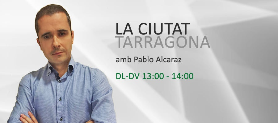 La Ciutat Tarragona, amb Pablo Alcaraz