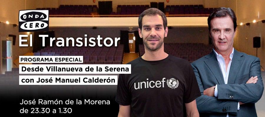 Especial El Transistor con José Manuel Calderón