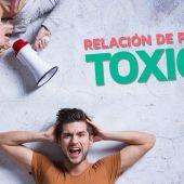 ¿Estás una relación tóxica Cómo identificar relaciones tóxicas?