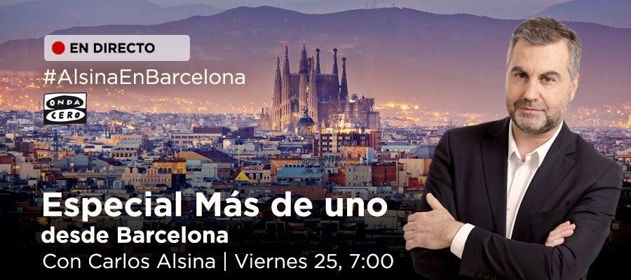 Especial Más de uno desde Barcelona