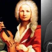 Antonio Vivaldi y Astor Piazzola