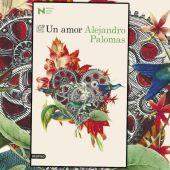 Un amor, de Alejandro Palomas