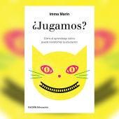 '¿Jugamos?', de Imma Marín