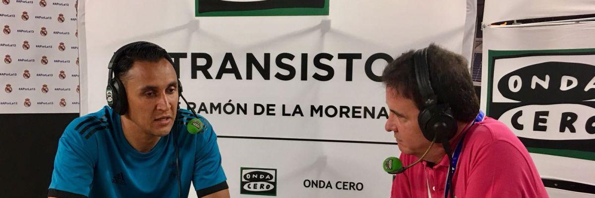 Keylor Navas junto a José Ramón de La Morena en El Transistor