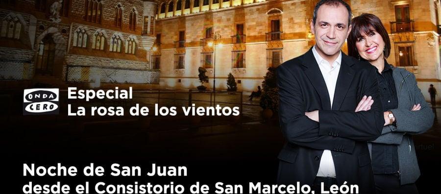Especial La rosa de los vientos 'Noche de San Juan', desde el Consistorio de San Marcelo, León