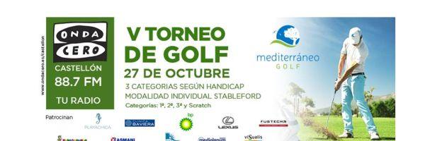 V Torneo de Golf Onda Cero Castellón - Club Mediterráneo Golf