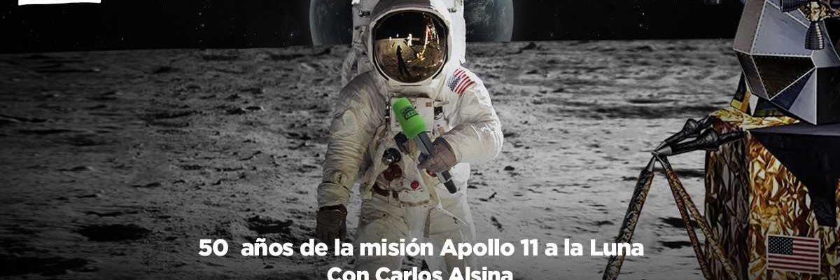 Especial Más de uno: 50 años de la llegada del hombre a La Luna, con Carlos Alsina