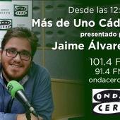 Más de Uno Cádiz 12:30 h - Jaime Álvarez