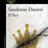 'El Rey' de Sandrone Dazieri