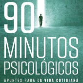 """""""90 minutos psicológicos"""" de Javier Urra"""