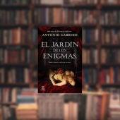 'El jardín de los enigmas', de Antonio Garrido