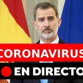 Coronavirus España: Mensaje del Rey Felipe VI hoy sobre el coronavirus y el estado de alarma, última hora en direcro