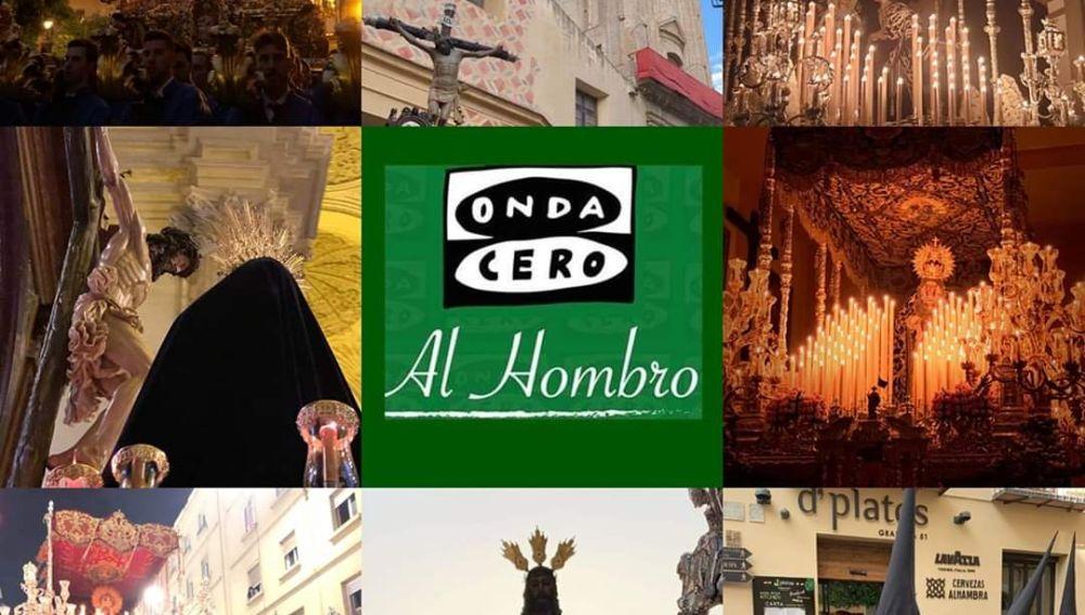 La Semana Santa de Málaga en Al Hombro de Onda Cero