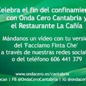 Celebra el fin del confinamiento con Onda Cero Cantabria
