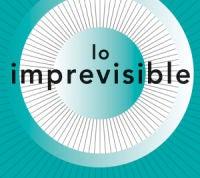 'Lo imprevisible. Todo lo que la tecnología quiere y no puede controlar'