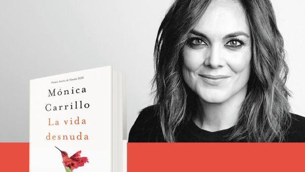 """Mónica Carrillo: """"Hay que ser muy valiente para mirarse desnudo delante del espejo y no guardar secretos"""""""