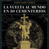 Portada de 'La Vuelta al Mundo en 80 Cementerios'