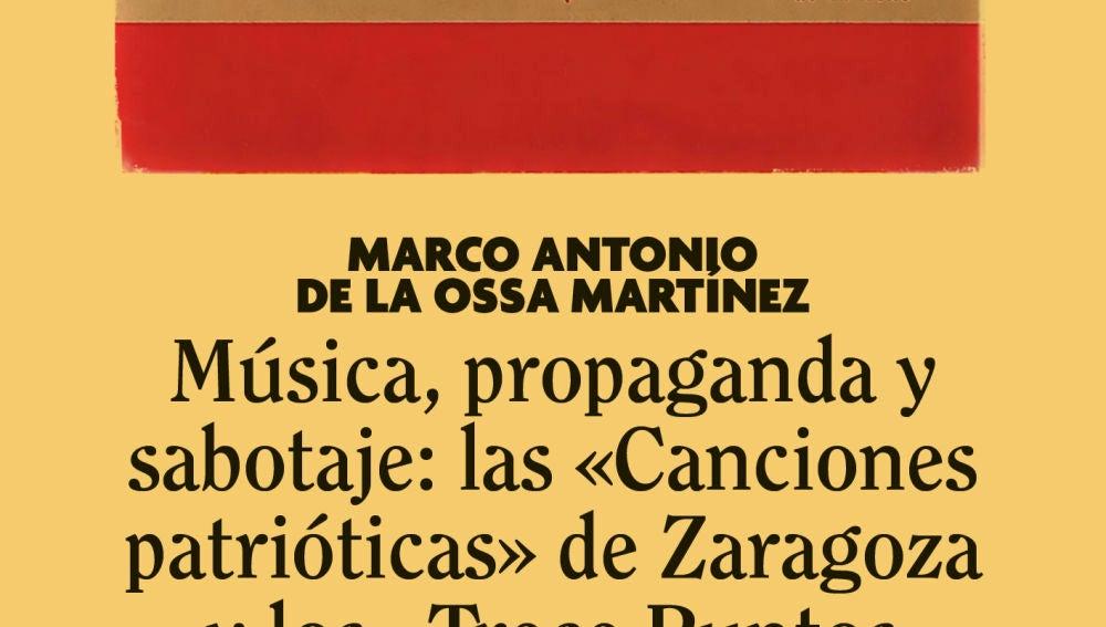 Sabotaje a un cancionero franquista, el nuevo libro de Marco Antonio de la Ossa