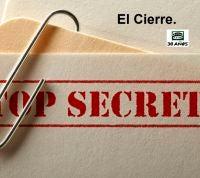 El cierre: de secretos y compañeros de celda