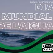 Dia Mundial de l'Aigua a Onda Cero Catalunya
