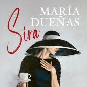 'Sira', la nueva novela de María Dueñas, el gran lanzamiento de Planeta
