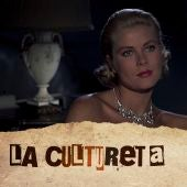 La Cultureta 7x29: Grace Kelly, princesa de cine en un reino de juguete