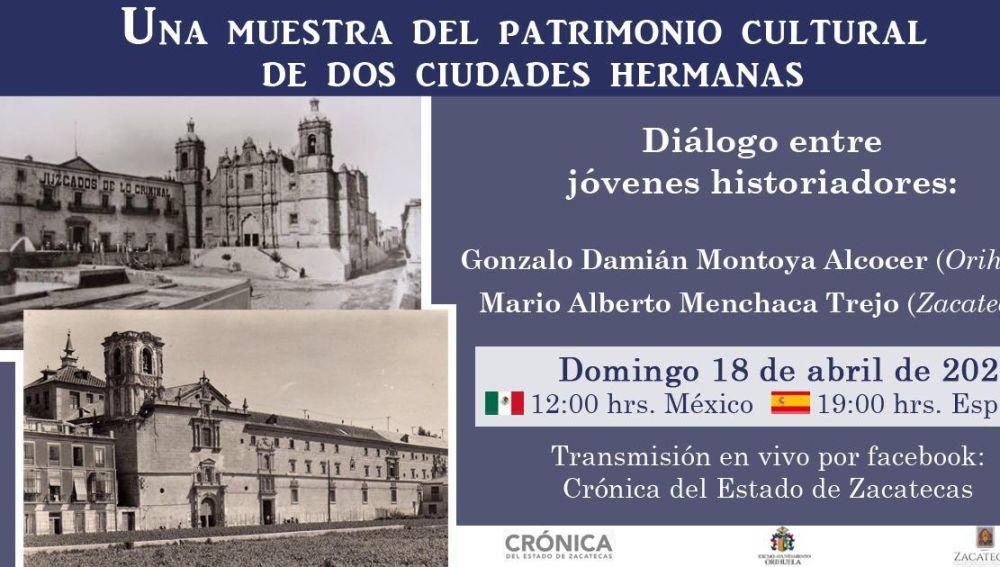En este encuentro se tratará sobre 'Una muestra del patrimonio cultural de dos ciudades hermanas' continuando con las actividades que se vienen realizando gracias al hermanamiento existente entre Orihuela y la ciudad mexicana de Zacatecas