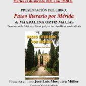La directora de la biblioteca municipal presenta su libro 'Un paseo literario por Mérida'