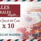 Posgales electorales desde Madrid con David del Cura - 1 x10