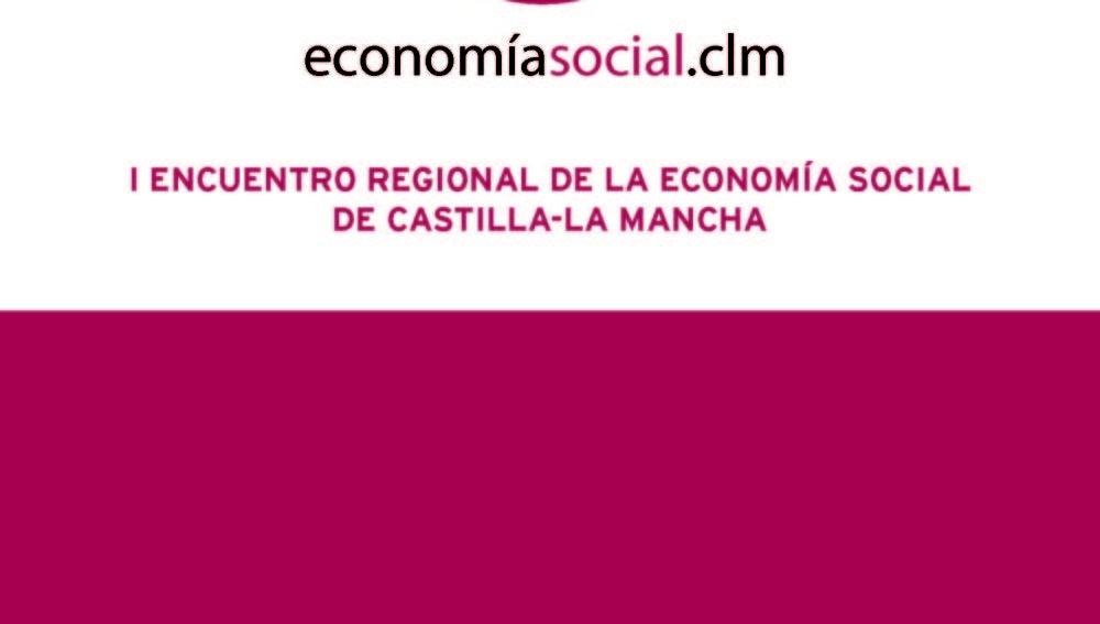 Toledo acoge el I Encuentro Regional de la Economía Social de Castilla-La Mancha