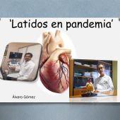 "Reportaje ""Latidos en pandemia"""