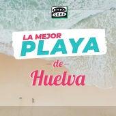 La mejor playa de Huelva