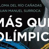 Portada del libro Más que olímpicas de Paloma del Río