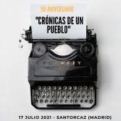 """Cartel aniversario de los 50 años de """"Crónicas de un Pueblo"""""""