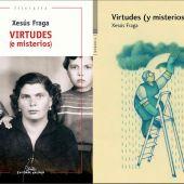 """""""Virtudes (e misterios)"""" de Xesús Fraga"""