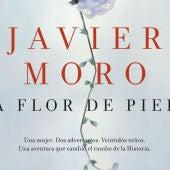 'A flor de piel', de Javier Moro