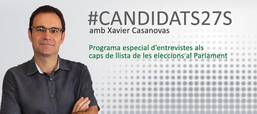 Candidats, amb Xavier Casanovas
