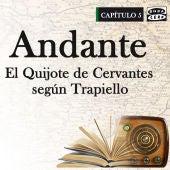 Capítulo V: Andante, El Quijote de Cervantes según Trapiello