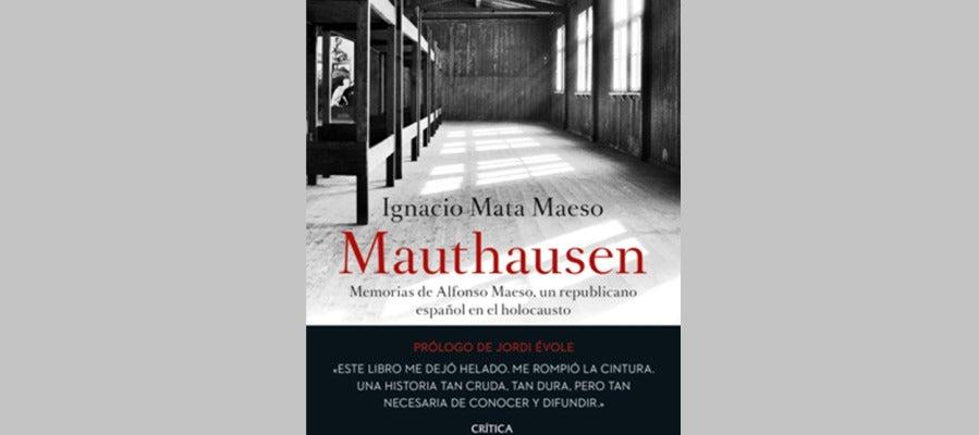 Mathausen: La historia personal de Alfonso Maeso, superviviente del holocausto