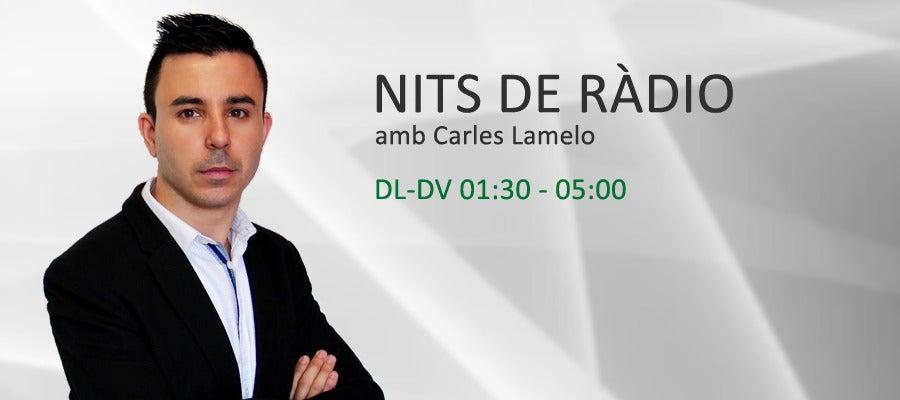 Nits de ràdio, amb Carles Lamelo